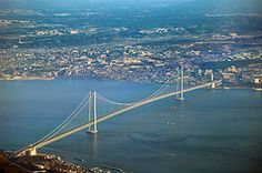 Akashi-Kaikyo Bridge 明石海峡大橋 The longest central span of any suspension bridge in the world, at 1,991 meters. 世界最長のつり橋