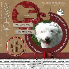 "Sweet ""All Dogs Go To Heaven"" Scrapping Layout..i should do one for Bourque <3"