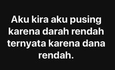 New quotes funny sarcastic people humor ideas Quotes Lucu, Quotes Galau, Jokes Quotes, Sarcastic Quotes, New Quotes, Daily Quotes, Life Quotes, Funny Sarcastic, Qoutes
