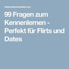99 Fragen zum Kennenlernen - Perfekt für Flirts und Dates