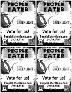 Please #help us, share these flyers with #friends & vote for People Eater #game #madewithunity # #indiegame  #steam