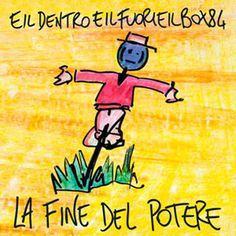 Eildentroeilfuorieilbox84 sono un pirotecnico trio romano, nato nel box auto numero 84 formato da: Giuseppe Maulucci, Giorgio Rampone, Lorenzo Lemme.
