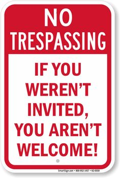 creative ways to say no trespassing - Google Search