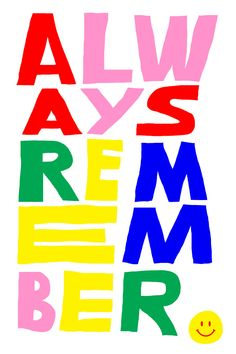 Always Remember by Antti Kalevi #typography