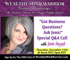 [Free Coaching] Do you have any questions on the four major areas of your biz: lead generation; lead conversion; fulfillment and operations?  Or maybe, a mindset question, too? GET READY with your questions and bring them to our Wealthy Mind Warrior Teleconference Special LIVE Q&A Call Today!  If you are not yet registered for the Wealthy Mind Warrior Teleconference, click here to get your FREE access and gift mindset reset audio right away: www.WealthyMindWarrior.com