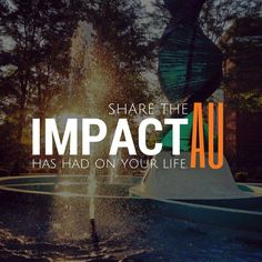 Want to share the ‪#‎ImpactAU‬ has had on your life? Know of a young person who could pursue their calling here? Let us know about them and we'll send info their way! http://anderso.nu/impact-AU