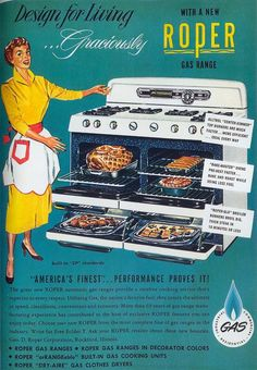 "mudwerks: "" midcenturyblog: "" Roper Gas Range Scanned from ""Kitchen Kitsch - Eat & Drink in America"" "" multi-dinner…a dream come true… """