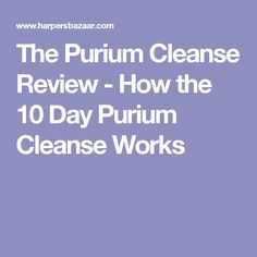 The Purium Cleanse Review - How the 10 Day Purium Cleanse Works