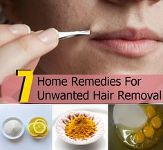 7 Amazing Home Remedies For Unwanted Hair Removal
