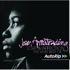 Title: Love & Affection: Very Best of. Love and Affection. Love and Affection [Live]. Joan Armatrading, Uk Charts, New Music Releases, Greatest Hits, My Music, Pop, My Love, News, Chart Hits