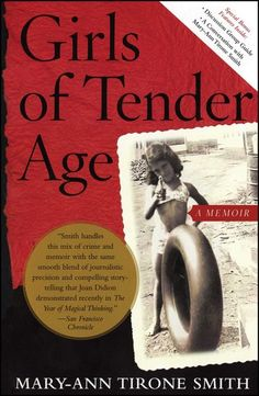 """Read """"Girls of Tender Age A Memoir"""" by Mary-Ann Tirone Smith available from Rakuten Kobo. In Girls of Tender Age, Mary-Ann Tirone Smith fully articulates with great humor and tenderness the wild jubilance of an. Book Club Books, Good Books, Books To Read, My Books, True Crime Books, Friend Book, Under The Shadow, Book Writer, Mystery Novels"""