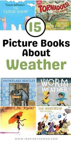 Here is a great list of 15 picture books about weather! Check it out! #picture #books #about #weather #worm #rain #sun #sunny #day #thunder #storms #tornadoes #cloud #wind #rainy #book #read #preschool #kindergarten #eary #elementary #predict #read #reading #resource #homeschool #classroom #kids #learn #books Science Books, Science Lessons, Science Activities, Classroom Activities, Preschool Kindergarten, Nature Activities, Teaching Science, Science Experiments, Teaching Resources