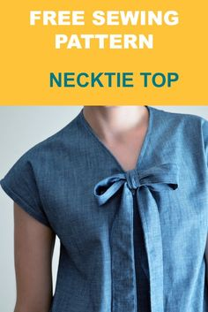 Free and easy top pattern for women the easy necktie top in sizes 4 to 22.