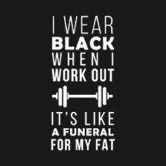 Check out this awesome 'Funny+fat+funeral+workout' design on @TeePublic!