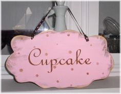 Cupcake Shabby Cottage Pink Wood Sign by mycountrycottagesign, $18.95