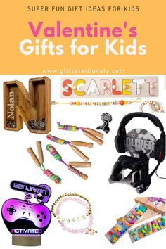 Fun gifts Ideas for kids for Valentine's Day.