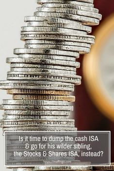 Is it time to dump my cash ISA & go for his wilder sibling, the Stocks & Shares ISA, instead? They may be riskier but over the long term Stocks & Shares ISAs could yeild a better return on your investment. Start early in the tax year and you could also be