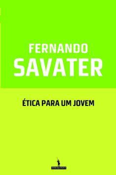 Fernando Savater: ética para um jovem