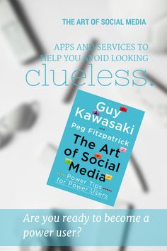 To be successful in social media, you'll need a ton of shortcuts and these apps and services are things that Guy Kawasaki and Peg Fitzpatrick love and recommended in The Art of Social Media.