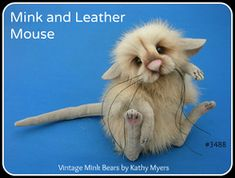 Vintage Mink Bears by Kathy Myers. Her mice are adorable too!