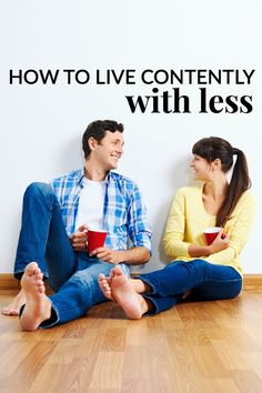 """Although """"things"""" are nice to have and vacations offer good memories, you can live contently with less and still be happy. HOW TO LIVE CONTENTLY WITH LESS Living On A Budget, Family Budget, Simple Living, Frugal Living, Budget Help, Money Saving Tips, Saving Ideas, Financial Tips, Frugal Tips"""