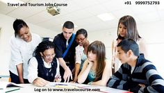 Save your future by Travel O Course and get high package jobs in Travel Industry. So log on to www.travelocourse.com or call now on 9999752793.