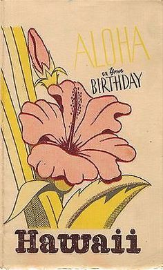 77 best hawaiian birthday greetings images on pinterest birthday aloha on your birthday vintage wwii hawaiian graphic greetings card from soldier m4hsunfo