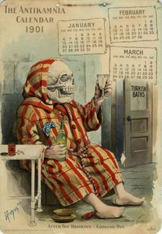After the Holidays - Cooling Off IN: The Antikamnia Chemical Company Calendar, Jan-March, 1901 Vintage Ephemera, Vintage Ads, Vintage Images, Vintage Stuff, Vintage Posters, Halloween Art, Vintage Halloween, Halloween Goodies, February Calendar