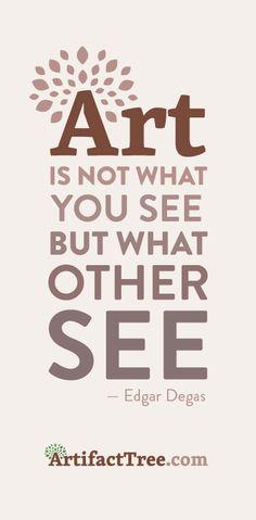 ArtifactTree Degas Quote