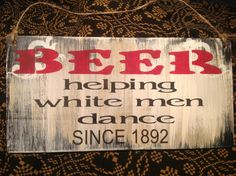 Beer sign, lake signs,man cave