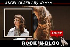 ROCK-N-BLOG - Review: ANGEL OLSEN / My Woman  http://nixschwimmer.blogspot.com/2016/09/angel-olsen-my-woman.html [...] Überraschung! Überraschung! Madame Olsen kann auch rocken! Konnte man bisher nur im Ansatz IndieRock-Einflüsse in ihrer Musik ausmachen, treten diese nun an einigen Stellen offen zu Tage. Aber keine Angst, denn man wird langsam herangeführt an den neuen Sound, der neben rockigen Nummern sein Zuhause besonders in schlecht ausgeleuchteten und rot schimmernden...