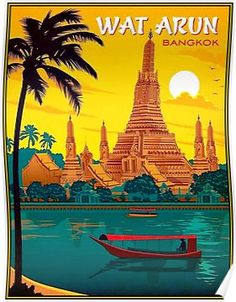THAILAND Vintage Wat Arun Temple of Dawn Print' Poster by posterbobs is part of Vintage Room Decor Travel - A Fine Art High Definition Vintage Wat Arun Temple of Dawn Bangkok Thailand Travel and Tourism Advertising Poster Print Bangkok Travel, Thailand Travel, Travel And Tourism, New Travel, Poster Retro, Retro Print, Poster Poster, Thailand Art, Bangkok Thailand