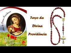 TERÇO DA DIVINA PROVIDÊNCIA - YouTube