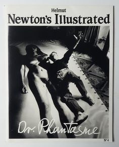 Helmut Newton's Illustrated n.4 Dr. Phantasme