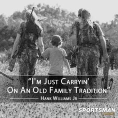 Hunting - it's a Family Tradition. From hunting with my daddy when I was young, my J hunting with his dad... now we are enjoying hunting with our boys! Love it!! <3