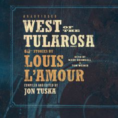 who painted the cover art for louis l'amour books   ... Tularosa Audiobook   Jon Tuska,Louis L'Amour   Download Instantly