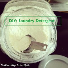DIY: Nontoxic Laundry Detergent - Naturally Mindful
