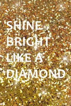 Rihana Shine bright like a diamond