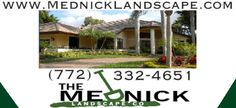 The Mednick Landscape Company is a full landscape provider and lawn care service based out of Palm City, FL.