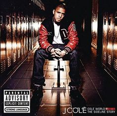 J. Cole - Cole World: The Sideline Story Explicit Lyrics