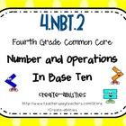 This math set is tied directly to the fourth grade common core NBT.2: Read and write multi-digit whole numbers using base-ten numerals, number name...