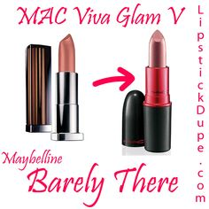 Maybelline Nearly There dupe MAC Viva Glam V #dupe #dupes #lipstickdupe #macdupe www.lipstickdupe.com