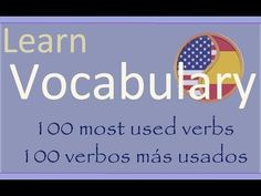 Learn Spanish Aprende Inglés: 100 verbs - 100 verbos - YouTube