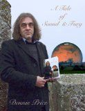 """Book of the Day 1/5/14 'A Tale of Sound & Fury' - Dennis Price """"Dennis Price has long enjoyed a reputation as an expert on Stonehenge, the world's most enigmatic prehistoric monument, on account of the prolific investigations on his Eternal Idol site. In 2009, he followed this up with The Missing Years of Jesus, a groundbreaking study of William Blake's poem 'Jerusalem', which suggested that Christ once visited Britain. """""""