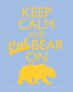 Etsy Print: Keep Calm and Cal Bear on $12.00