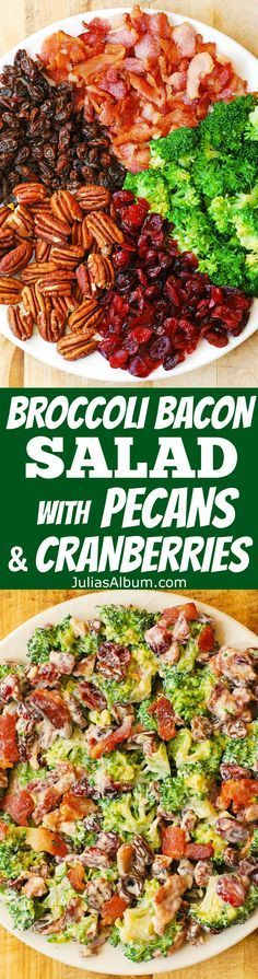 Broccoli Pecan Cranberry Salad with Bacon - Healthy, DELICIOUS, gluten free salad, packed with fiber!