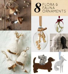 florafauna Christmas Ornaments .. 8 to be exact!  They look really fun to make.