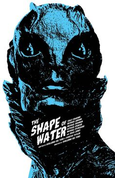 "mikesapienza:  ""My ""The Shape of Water"" film poster.  Now available at my online store:  https://www.etsy.com/shop/MikeSapienzaDesigns  """