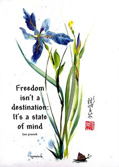 Spontaneous (Xie Yi) style Chinese brush painting by bgsearle with Zen proverb.
