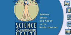 Science & Environmental Health Network - Home Page